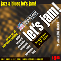 Let's Jam! Jazz and Blues